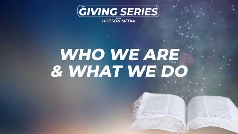 The Giving Series – Who We Are. What We Do.