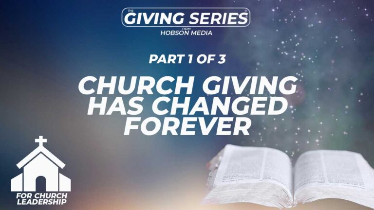 Church Giving Has Changed. Forever.